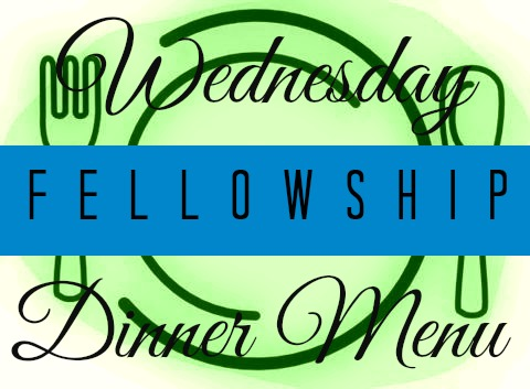 Wednesday Fellowship Dinner Menu GREEN