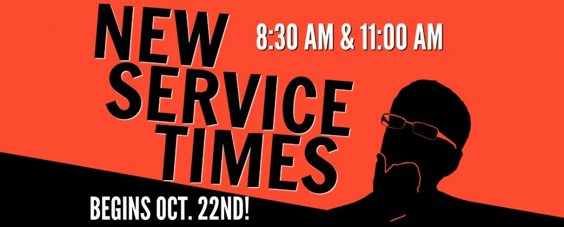 New Service Times | Two Services Baptist Church Goodlettsville