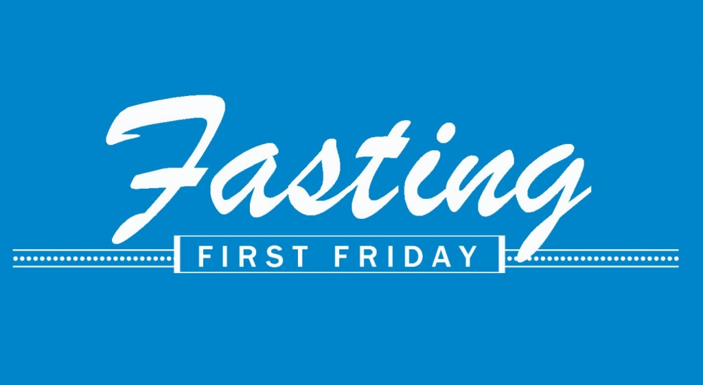 Fasting First Friday BLU
